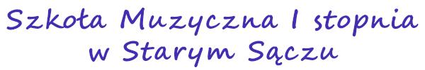 Banner - Szkoła Muzyczna pierwszego stopnia w Starym Sączu